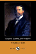 Abijah's Bubble, and...