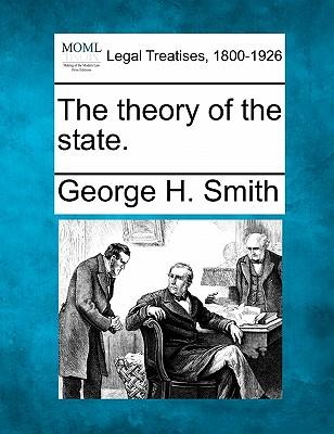 The Theory of the State.