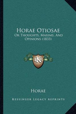Horae Otiosae