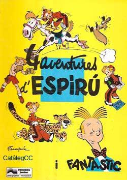 Quatre aventures d'Espirú