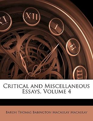 Critical and Miscellaneous Essays, Volume 4
