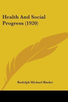 Health and Social Progress (1920)