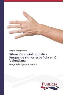 Situación sociolingüística lengua de signos española en C. Valenciana