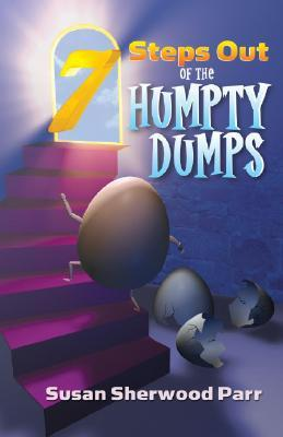 7 Steps Our of the Humpty Dumps