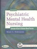 Psychiatric Mental Health Nursing, Concepts of Care in Evidence-Based Practice