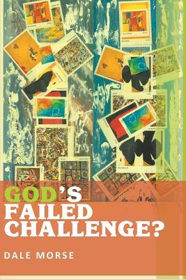 God's Failed Challenge?