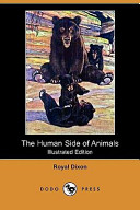 The Human Side of Animals (Illustrated Edition) (Dodo Press)