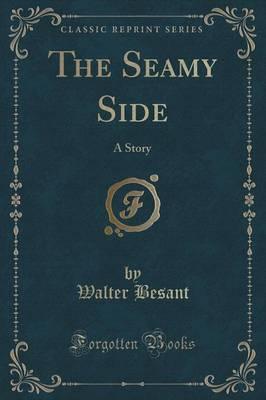 The Seamy Side