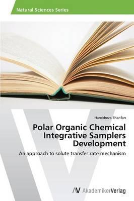 Polar Organic Chemical Integrative Samplers Development