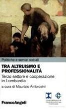 Tra altruismo e professionalita