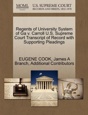Regents of University System of Ga V. Carroll U.S. Supreme Court Transcript of Record with Supporting Pleadings
