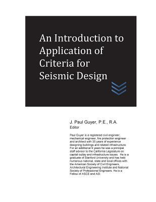 An Introduction to Application of Criteria for Seismic Design