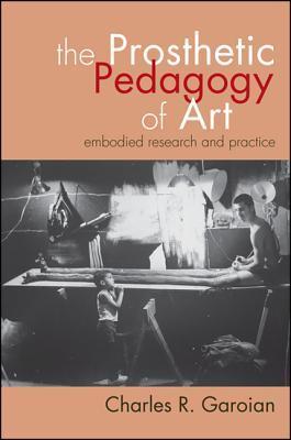 The Prosthetic Pedagogy of Art