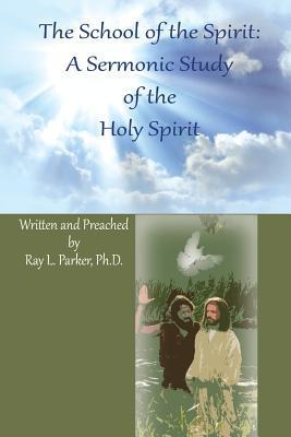 The School of the Spirit