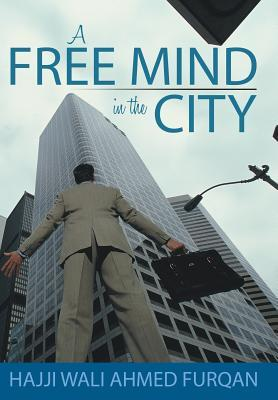 A Free Mind in the City