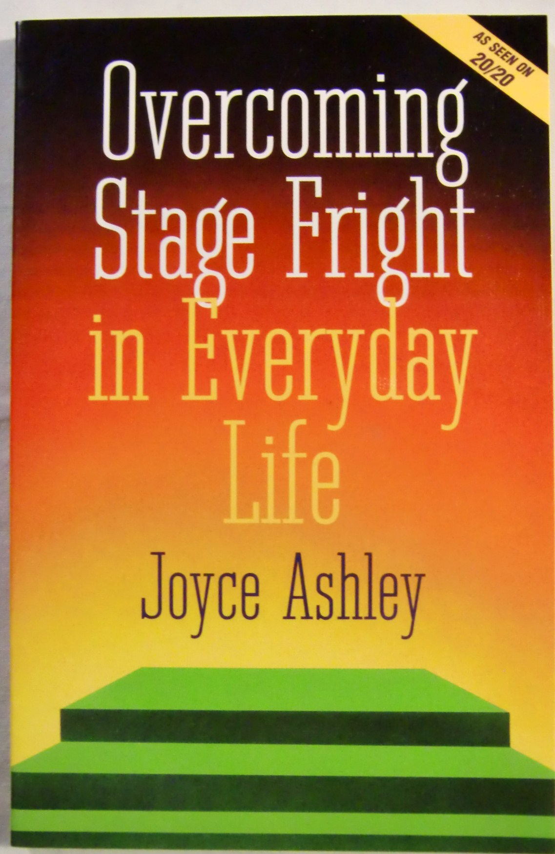 Overcoming Stage Fright in Everyday Life