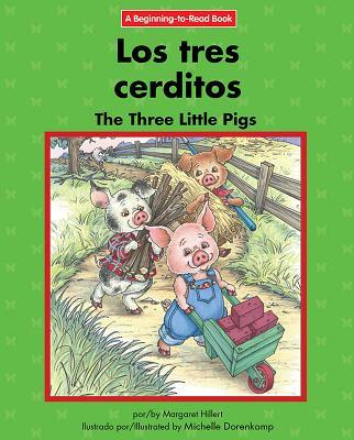 Los Tres Cerditos/ the Three Little Pigs