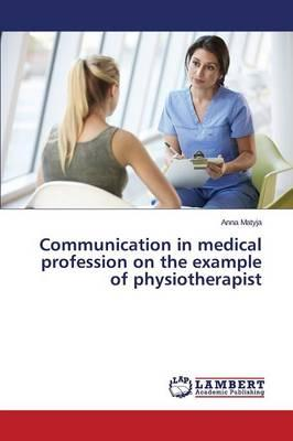 Communication in medical profession on the example of physiotherapist