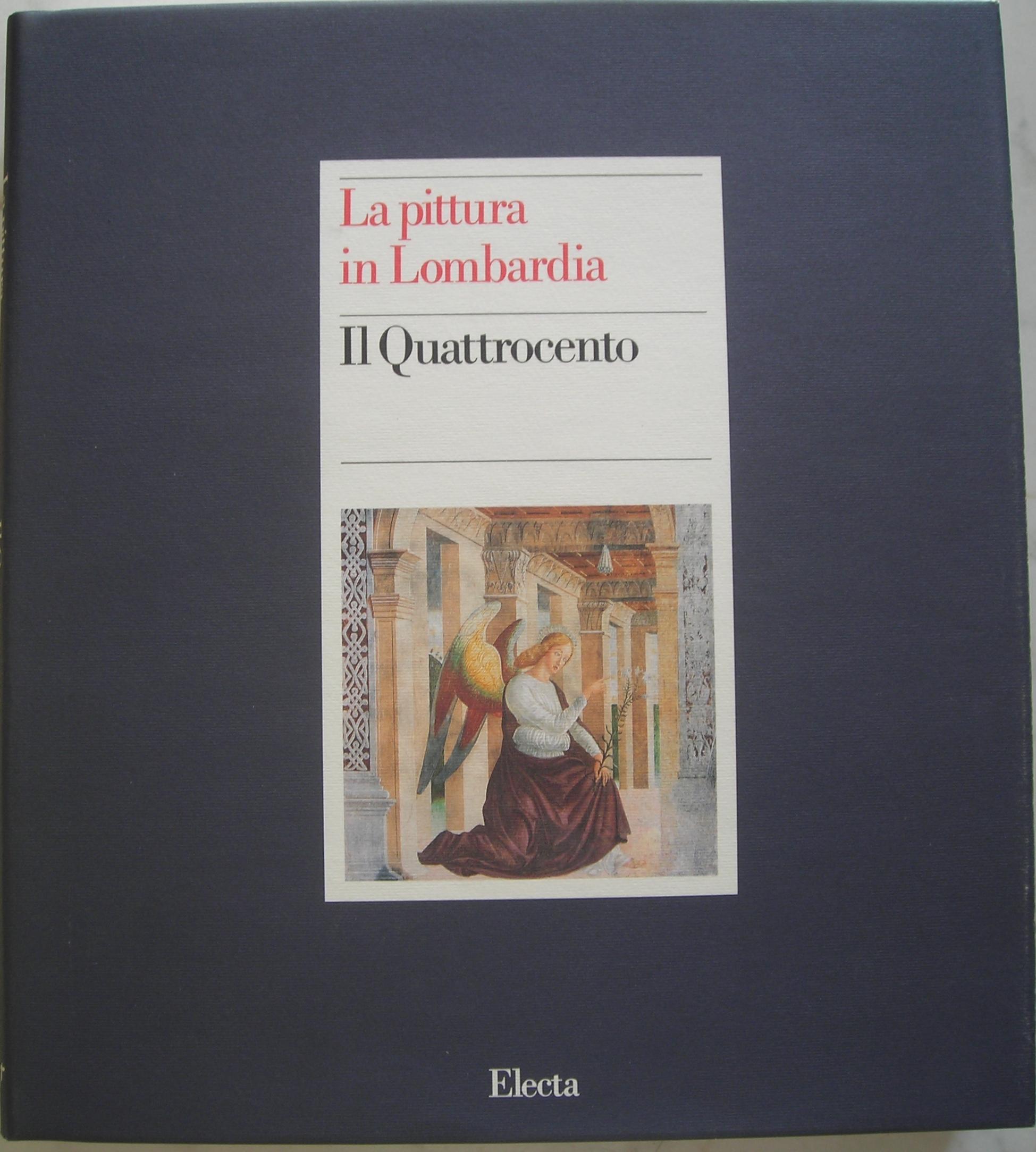 La pittura in Lombardia. Il Quattrocento
