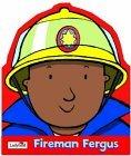 Fireman Fergus
