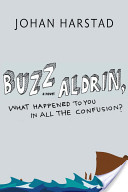 Buzz Aldrin, What Ha...