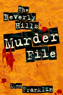 The Beverly Hills Murder File