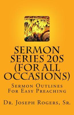 Sermon Series 20s - for All Occasions
