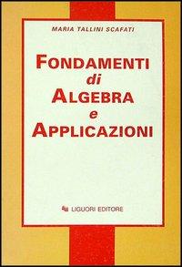 Fondamenti di algebra e applicazioni