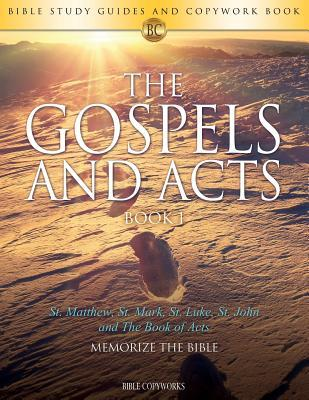 The Gospels and Acts BOOK 1