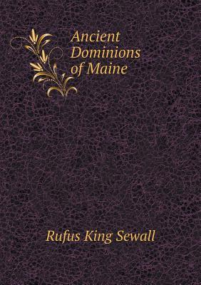 Ancient Dominions of Maine