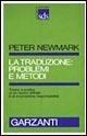 La traduzione: problemi e metodi