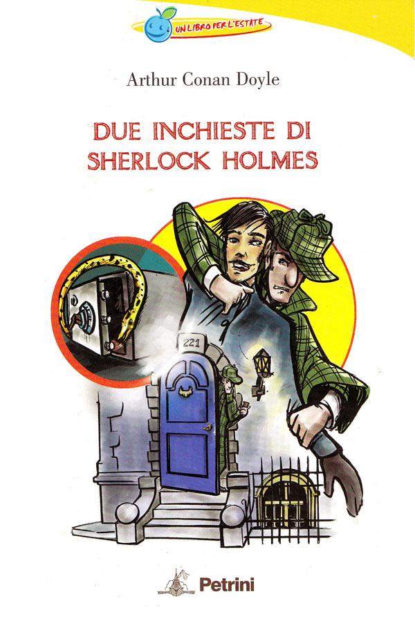 La melazzurra. Libro-quaderno per le vacanze-Due inchieste di Sherlock Holmes. Per la Scuola media