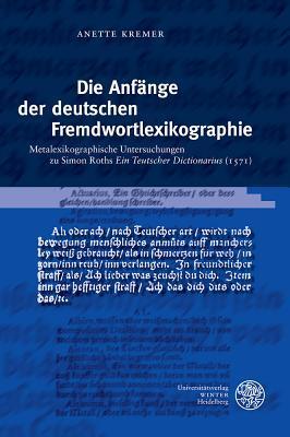 Die Anfange Der Deutschen Fremdwortlexikographie