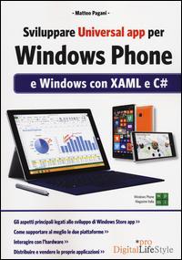 Sviluppare universal app per Windows Phone e Windows con XAML e C#