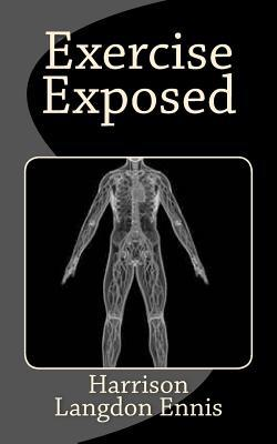 Exercise Exposed