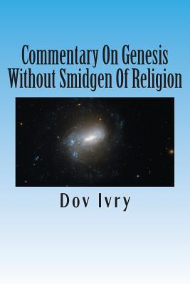 Commentary on Genesis Without Smidgen of Religion