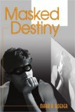 Masked Destiny