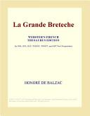 La Grande Breteche (Webster's French Thesaurus Edition)