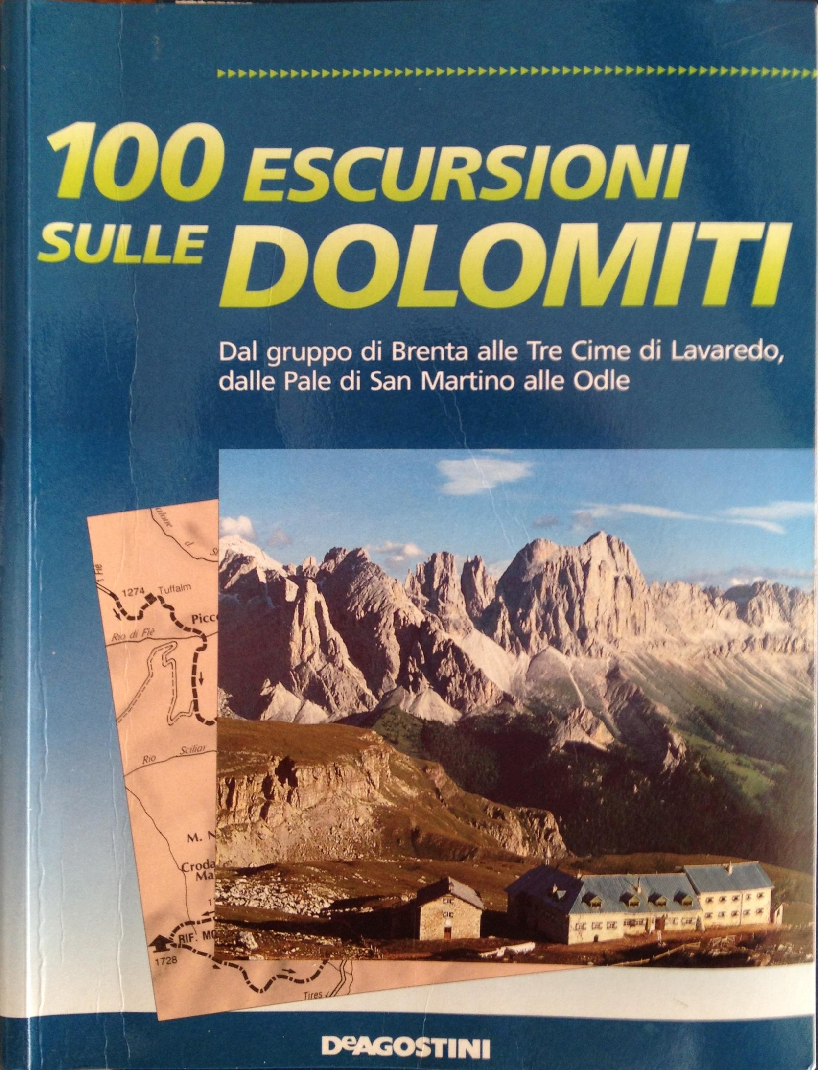 100 escursioni sulle Dolomiti