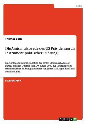Die Amtsantrittsrede des US-Präsidenten als Instrument politischer Führung