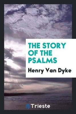 The Story of the Psalms