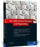 SAP SRM: Technical Principles and Programming