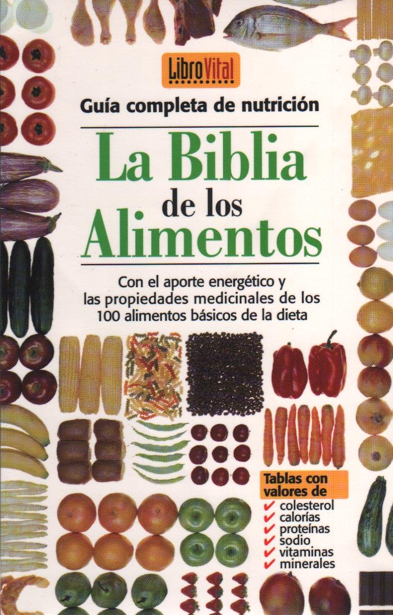 La Biblia de Los Alimentos