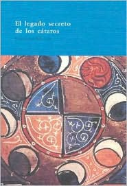 El legado secreto de los Cátaros