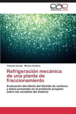 Refrigeración mecánica de una planta de fraccionamiento
