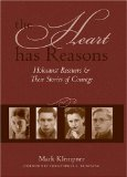 The Heart Has Reason...
