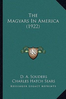 The Magyars in Ameri...