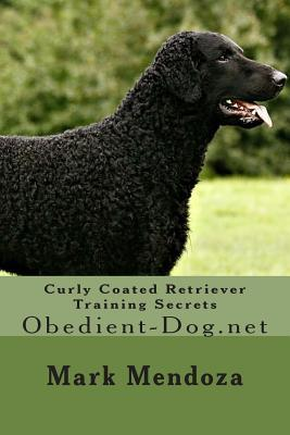 Curly Coated Retriever Training Secrets