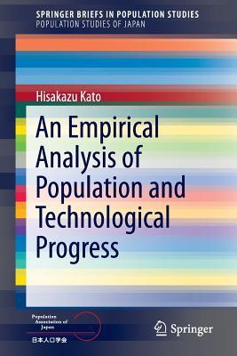 An Empirical Analysis of Population and Technological Progress