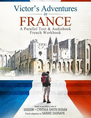 Victor's Adventure's in France